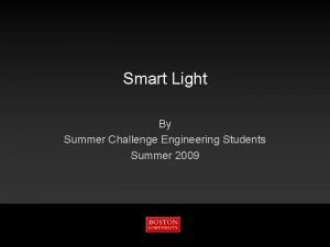Smart Light By Summer Challenge Engineering Students Summer