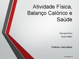 Atividade Fsica Balano Calrico e Sade Educao Fsica