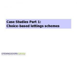 Case Studies Part 1 Choicebased lettings schemes Homefinder