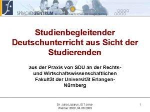 Studienbegleitender Deutschunterricht aus Sicht der Studierenden aus der