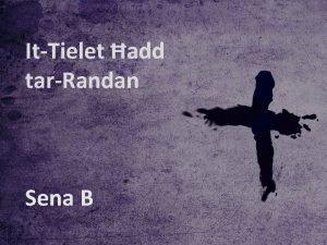 ItTielet add tarRandan Sena B Sena B ItTielet