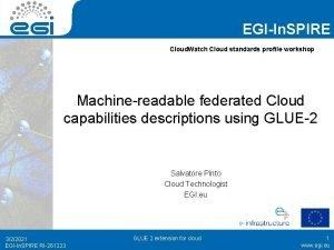EGIIn SPIRE Cloud Watch Cloud standards profile workshop