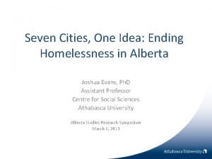 Seven Cities One Idea Ending Homelessness in Alberta
