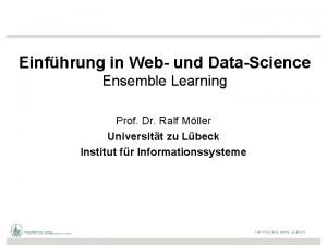 Einfhrung in Web und DataScience Ensemble Learning Prof
