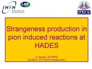 Strangeness production in pion induced reactions at HADES