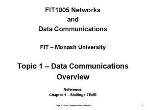 FIT 1005 Networks and Data Communications FIT Monash