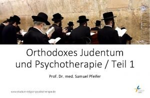 Orthodoxes Judentum und Psychotherapie Teil 1 Prof Dr