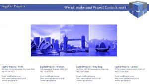 Logi Kal Projects Performance Management Specialist We will