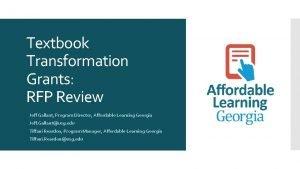 Textbook Transformation Grants RFP Review Jeff Gallant Program