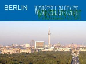 BERLIN Berlin liegt an der Spree Fruher bis