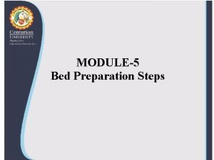 MODULE5 Bed Preparation Steps Prepare bed for Vermicomposting