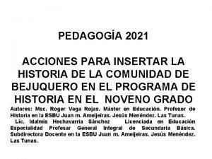 PEDAGOGA 2021 ACCIONES PARA INSERTAR LA HISTORIA DE