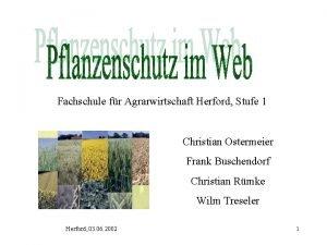 Fachschule fr Agrarwirtschaft Herford Stufe 1 Christian Ostermeier