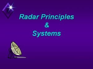 Radar Principles Systems Two Basic Radar Types u