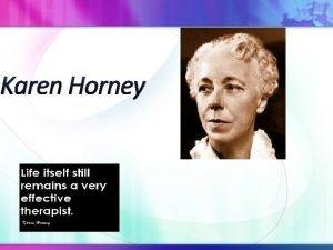 Karen Horney Biography Born Karen Danielson in Hamburg
