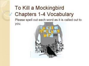 To Kill a Mockingbird Chapters 1 4 Vocabulary