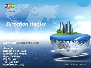 LOGO Direction Hunter Supervisor Mr Hunh Anh Dng