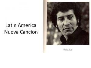 Latin America Nueva Cancion Latin America 1 continent
