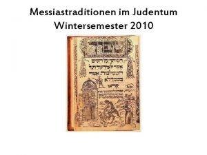 Messiastraditionen im Judentum Wintersemester 2010 Wichtige Bcher fr