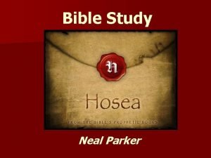 Bible Study Neal Parker Bible Study Book of