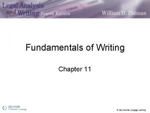 Fundamentals of Writing Chapter 11 2013 Delmar Cengage