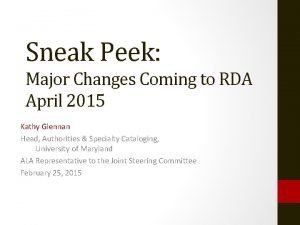 Sneak Peek Major Changes Coming to RDA April