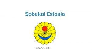 Sobukai Estonia Autor Tanel Renter Sobukai Estonia Sobukan