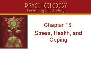 Intro Chapter 13 Stress Health and Coping Stress
