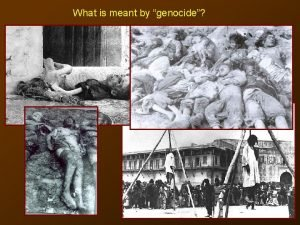 What is meant by genocide Armenian Genocide Coverage