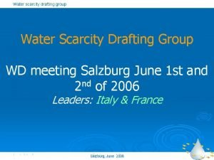 Water scarcity drafting group Water Scarcity Drafting Group