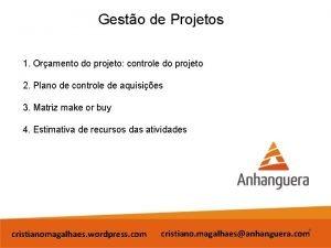 Gesto de Projetos 1 Oramento do projeto controle