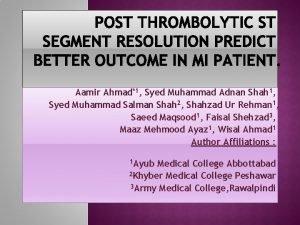 Aamir Ahmad1 Syed Muhammad Adnan Shah 1 Syed