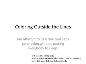 Coloring Outside the Lines an attempt to describe