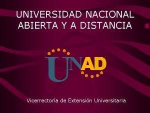 UNIVERSIDAD NACIONAL ABIERTA Y A DISTANCIA Vicerrectora de