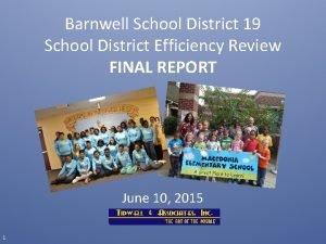 Barnwell School District 19 School District Efficiency Review