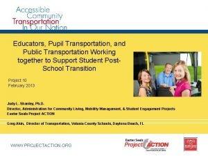 Educators Pupil Transportation and Public Transportation Working together
