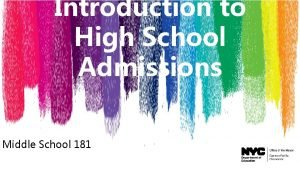 Introduction to High School Admissions Middle School 181