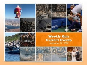 Weekly Quiz Current Events September 14 th 2020