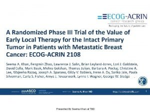 A Randomized Phase III Trial of the Value