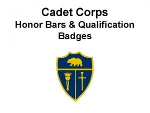 Cadet Corps Honor Bars Qualification Badges Honor Bars