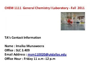 CHEM 1111 General Chemistry I Laboratory Fall 2011