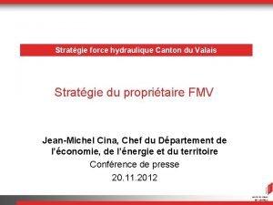 Stratgie force hydraulique Canton du Valais Stratgie du
