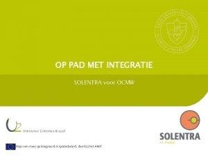 OP PAD MET INTEGRATIE SOLENTRA voor OCMW Naar