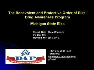 The Benevolent and Protective Order of Elks Drug