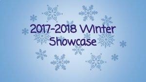 2017 2018 Winter Showcase Mister Frosty Winter Mister