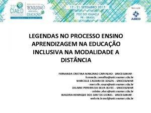 LEGENDAS NO PROCESSO ENSINO APRENDIZAGEM NA EDUCAO INCLUSIVA