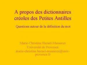 A propos des dictionnaires croles des Petites Antilles