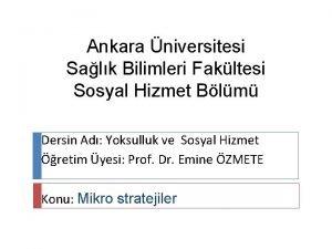 Ankara niversitesi Salk Bilimleri Fakltesi Sosyal Hizmet Blm