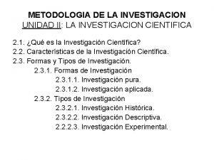 METODOLOGIA DE LA INVESTIGACION UNIDAD II LA INVESTIGACION