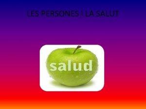 LES PERSONES I LA SALUT LA SALUT I